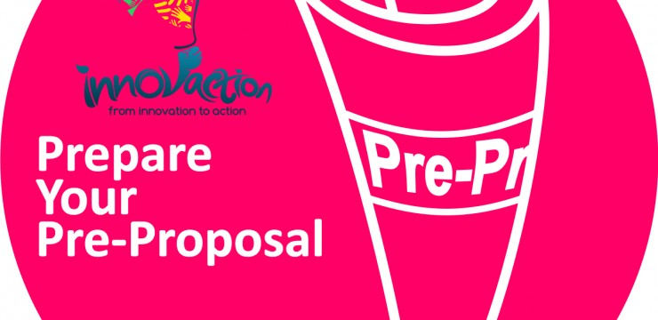Innovaction UI 2016: Prepare Your Pre-Proposal