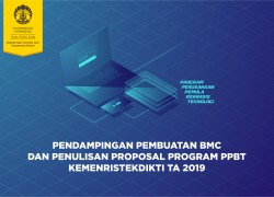 Pendampingan Penulisan Proposal dan Pembuatan Business Model Canvas Program PPBT Kemenristekdikti TA 2019