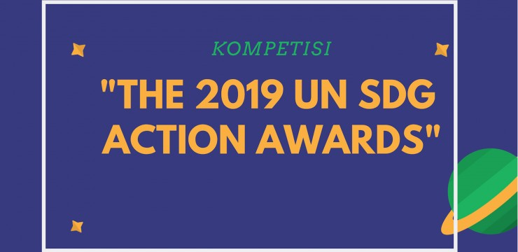 "Kompetisi ""The 2019 UN SDG Action Awards"""