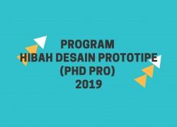 Program Hibah Desain  Prototipe (PHD PRO) 2019