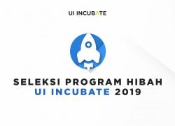 Seleksi Program Hibah UI Incubate 2019