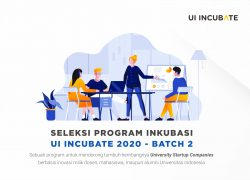 Seleksi Program UI Incubate Batch 2