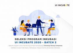 Seleksi Program UI Incubate Batch 2